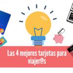 Ahorra dinero viajando: tarjetas sin comisión en el extranjero